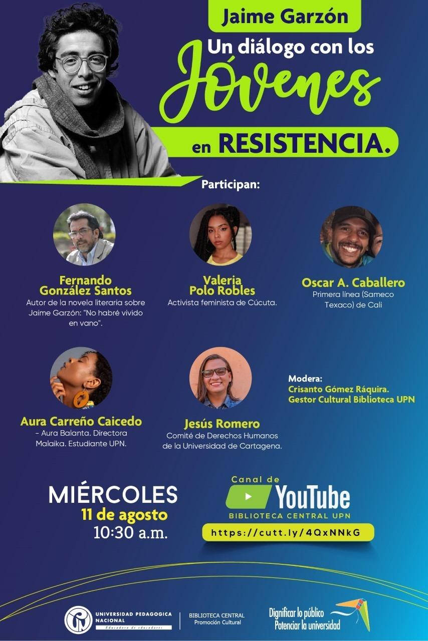 Jaime Garzón. Un dialogo con los Jóvenes en resistencia / Miércoles 11 de agosto a las 10:30 a.m., (toca la imagen y accede a YouTube Live)